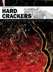 Hard Crackers Issue Two Fall 2016