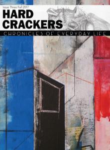 Hard Crackers Issue Three Fall 2017